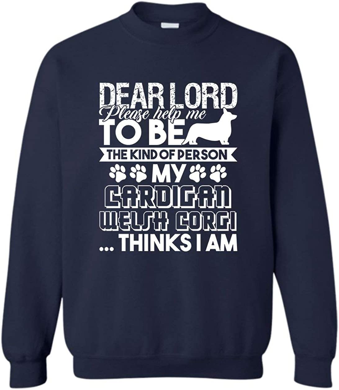 Cardigan Welsh Sacramento Mall Corgi Owner Crewneck Unisex Daily bargain sale Sweatshirt Sweatshir