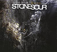 House of Gold & Bones Part 2 by Stone Sour (2013-03-26)