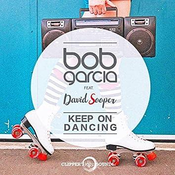 Keep on Dancing (feat. David Sooper) [Radio Edit]