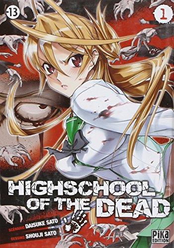 Highschool of the Dead T01