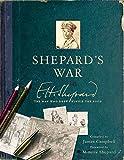 Shepard's War: E. H. Shepard, the Man Who Drew Winnie-the-Pooh (English Edition)
