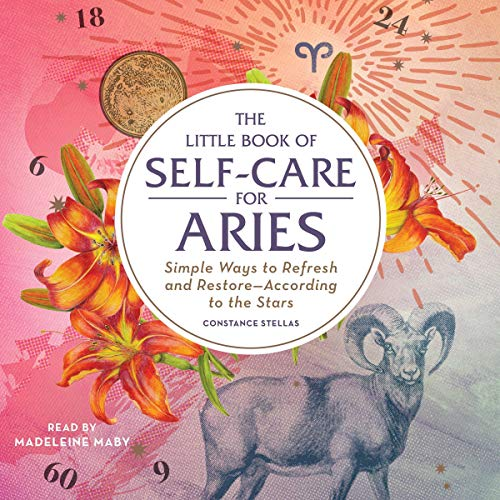 The Little Book of Self-Care for Aries     Simple Ways to Refresh and Restore - According to the Stars              De :                                                                                                                                 Constance Stellas                               Lu par :                                                                                                                                 Madeleine Maby                      Durée : 2 h et 14 min     Pas de notations     Global 0,0