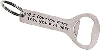 Melix Home I Love You More Than You Love Beer Bottle Opener Keychain Groomsman Gift Best Man Gift Him