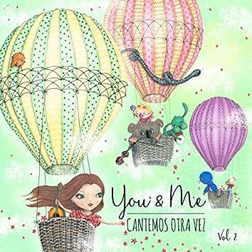 You & Me: Cantemos Otra Vez, Vol. 2
