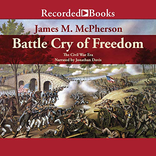 Battle Cry of Freedom Audiobook By James Macpherson cover art