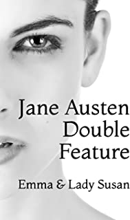 Jane Austen Double Feature: Emma & Lady Susan