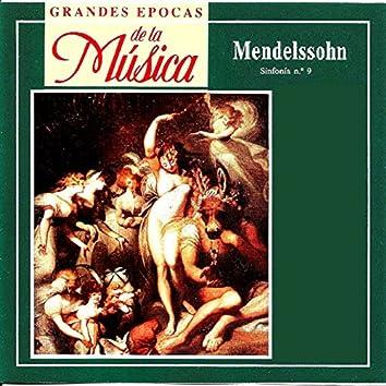 Grandes Epocas de la Música, Mendelsoohn, Sinfonia N.º 9