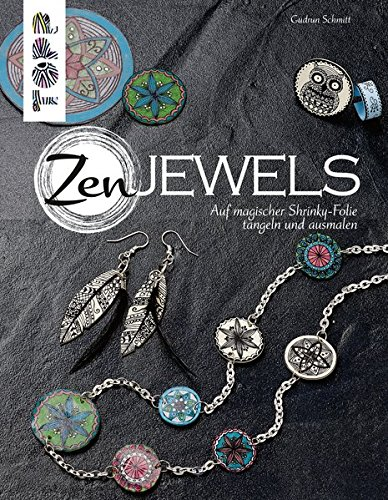 ZenJewels (kreativ.kompakt.): Auf magischer Shrinky-Folie tangeln und ausmalen