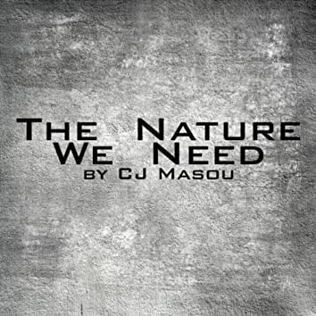 The Nature We Need