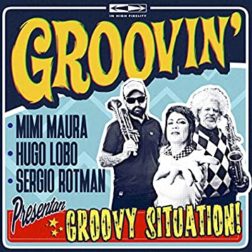 Groovy Situation