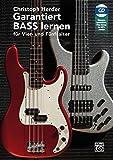 Garantiert Bass lernen: Für Vier- und Fünfsaiter