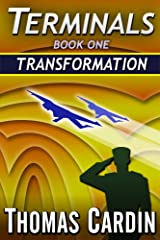 Terminals book one: Transformation Kindle Edition