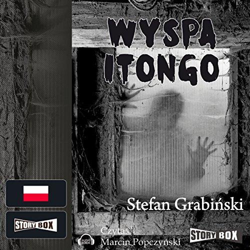 Grabiński Stefan - Wyspa Itongo