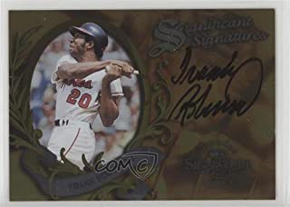 Frank Robinson #964/2,000 (Baseball Card) 1997 Donruss Signature Series - Significant Signatures #FRRO