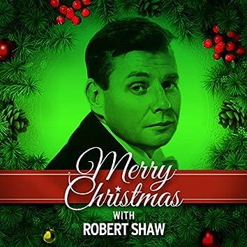 Merry Christmas with Robert Shaw