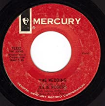 The Wedding/Without Your Love (VG 45 rpm)