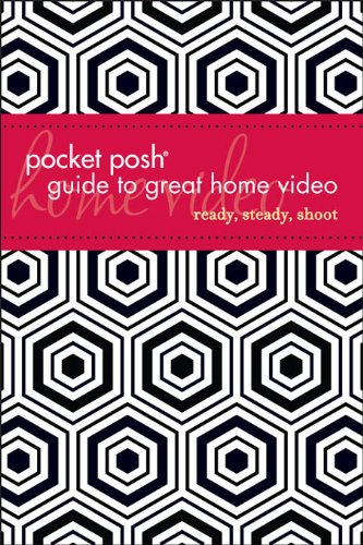 Pocket Posh Guide to Great Home Video (English Edition)