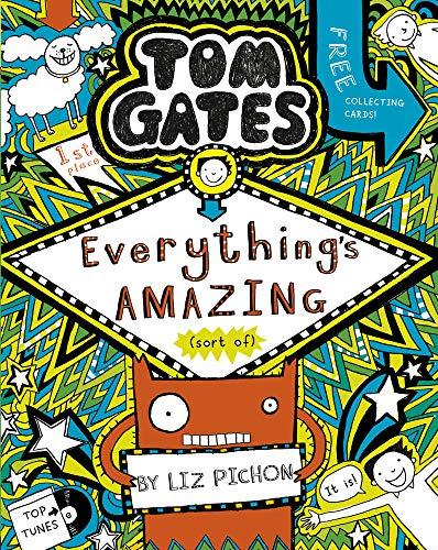 Tom Gates 03: Everything's Amazing (sort of)
