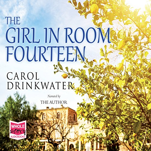 The Girl in Room Fourteen                   By:                                                                                                                                 Carol Drinkwater                               Narrated by:                                                                                                                                 Carol Drinkwater                      Length: 1 hr and 28 mins     3 ratings     Overall 4.0