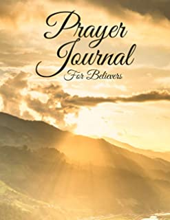 Prayer Journal For Believers: A 3-Month Guide to Prayer, Praise, Please, and Thanks | Verses for Every Day | Lord, Teach M...