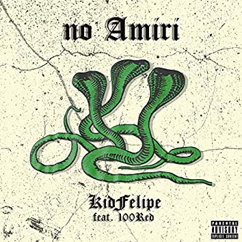 No Amiri (feat. 100Red)
