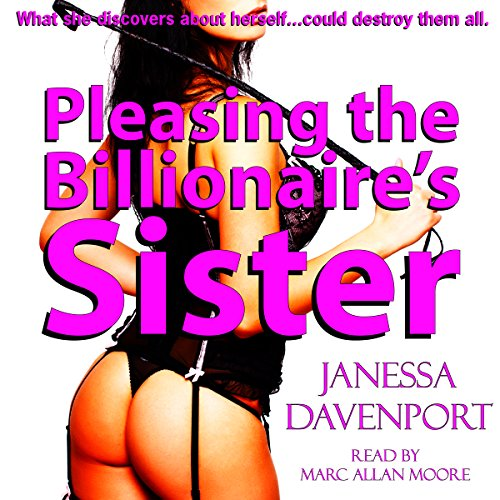 Pleasing the Billionaire's Sister: Taboo First Time Lesbian Domination audiobook cover art