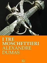 I tre moschettieri (RLI CLASSICI) (Italian Edition)