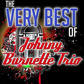 The Very Best of Johnny Burnette Trio