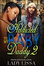 Addicted to my Baby Daddy 2