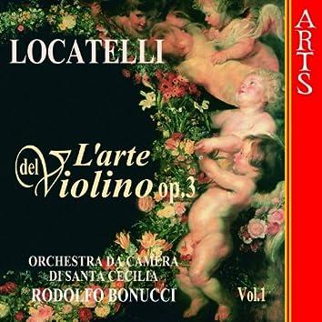 Locatelli: L'Arte Del Violino Op. 3  - Vol. 1