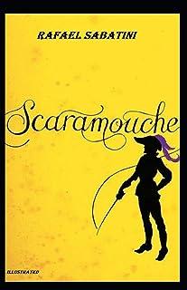 Scaramouche Illustrated
