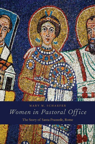 Women in Pastoral Office: The Story of Santa Prassede, Rome (English Edition) PDF Books