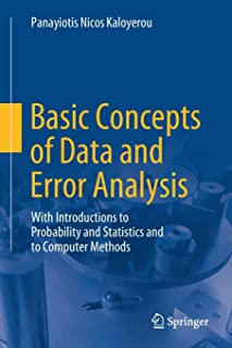 Basic Concepts of Data and Error Analysis: With Introductions to Probability and Statistics and to Computer Methods