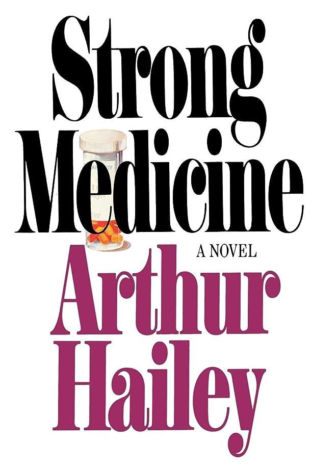 前述の技術違反Strong Medicine: A Novel