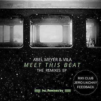 Meet This Beat - The Remixes EP