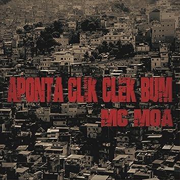 Aponta Clik Clek Bum - Single