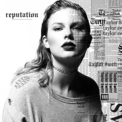 Reputation / Taylor Swift