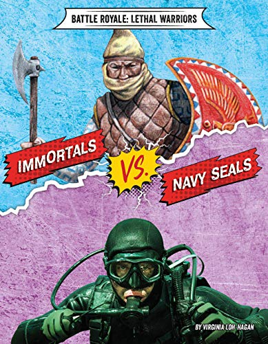 Immortals vs. Navy SEALs (Battle Royale: Lethal Warriors) (English Edition)