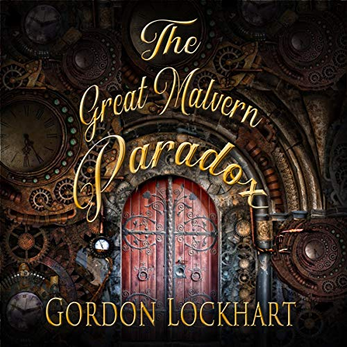 The Great Malvern Paradox                   By:                                                                                                                                 Gordon Lockhart                               Narrated by:                                                                                                                                 Aubrey Parsons                      Length: 1 hr and 7 mins     Not rated yet     Overall 0.0