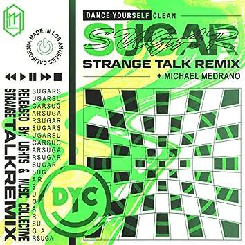 Sugar (Strange Talk Remix)