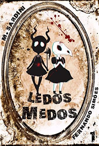 Revista Ledos Medos: 1a Edição (Portuguese Edition)