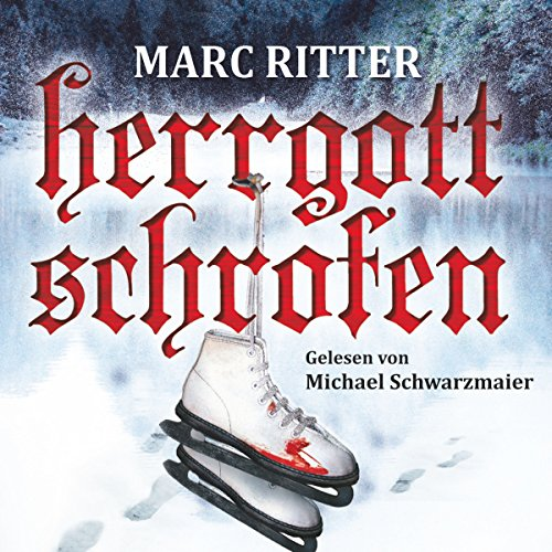 Herrgottschrofen audiobook cover art