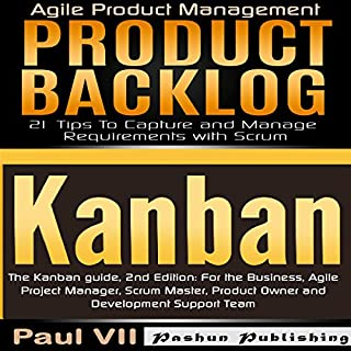 Agile Product Management: The Kanban Guide, 2nd Edition & Product Backlog: 21 Tips to Capture and Manage Requirements with Scrum Titelbild