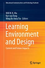 Learning Environment and Design: Current and Future Impacts (Educational Communications and Technology Yearbook)