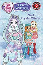 Ever After High: Meet Crystal Winter (Passport to Reading Level 2)