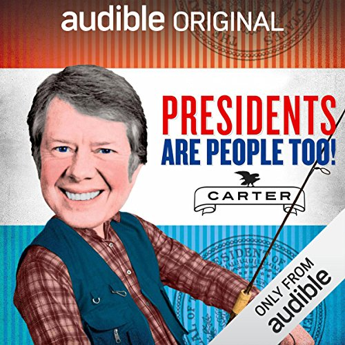 Ep. 14: Jimmy Carter (Presidents Are People Too) audiobook cover art