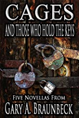 Cages and Those Who Hold the Keys Kindle Edition