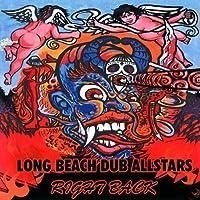 Right Back by Long Beach Dub Allstars (1999-09-28)
