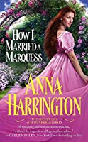 How I Married a Marquess (The Secret Life of Scoundrels, 3)