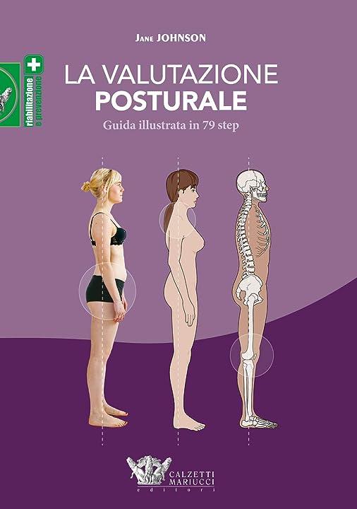 La valutazione posturale. guida illustrata in 79 step: 1 (italiano) copertina flessibile 978-8860286055